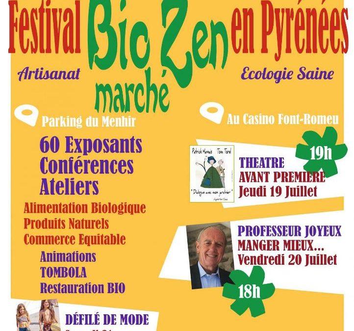 9ième Festival BIO ZEN à Font Romeu le 20. 21. et 22 juillet 2018